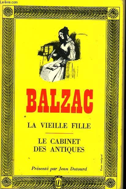 LA VIEILLE FILLE - LE CABINET DES ANTIQUES