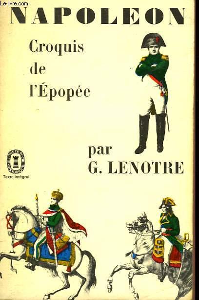 NAPOLEON CROQUIS DE L'EPOPEE