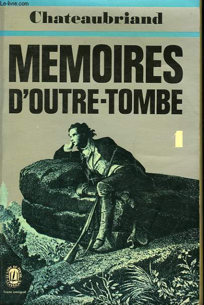 MEMOIRES D'OUTRE-TOMBE TOME I