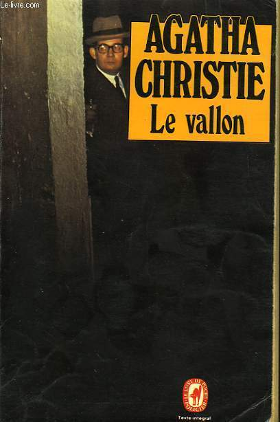 LE VALLON - THE HOLLOW