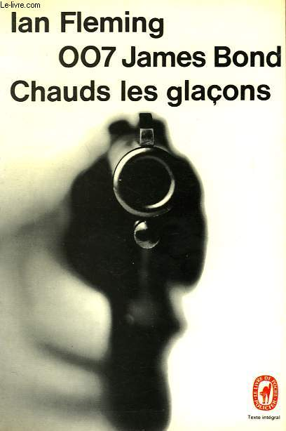 007 JAMES BOND - CHAUD LES GLACONS - DIAMONDS ARE FOREVER