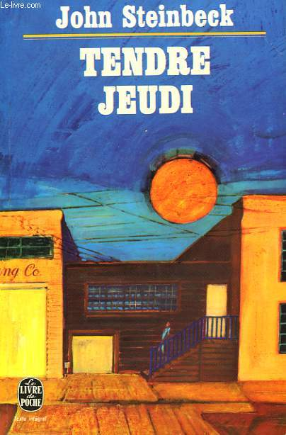 TENDRE JEUDI (SWEET THURSDAY) - RUE DE LA SARDINE 2