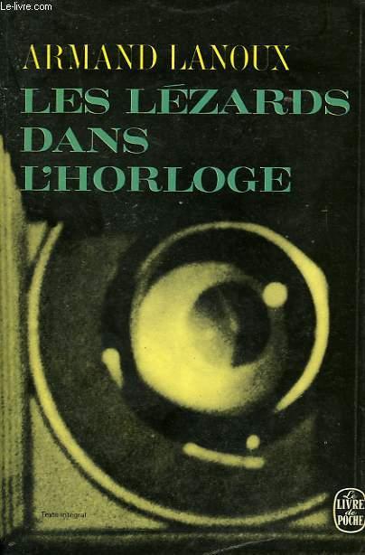 LES LEZARDS DANS L'HORLOGE