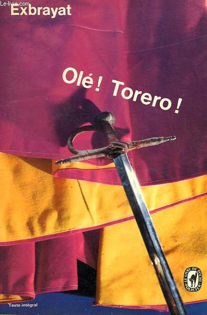 OLE ! TORERO !
