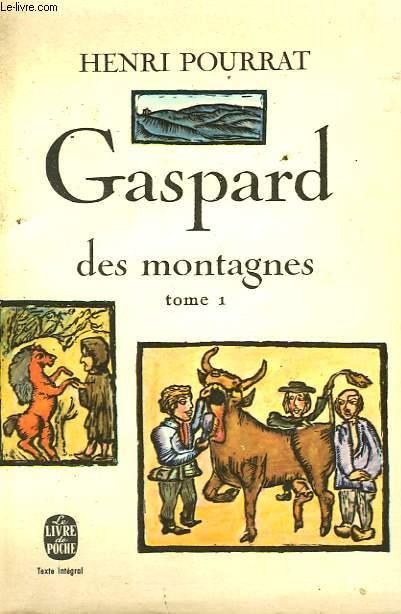 GASPARD DES MONTAGNES TOME 1