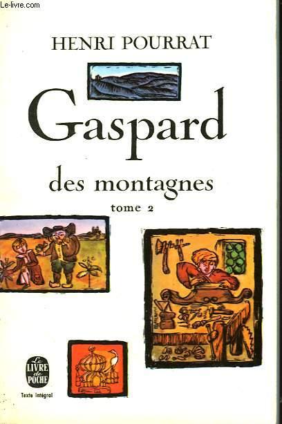 GASPARD DES MONTAGNES TOME 2