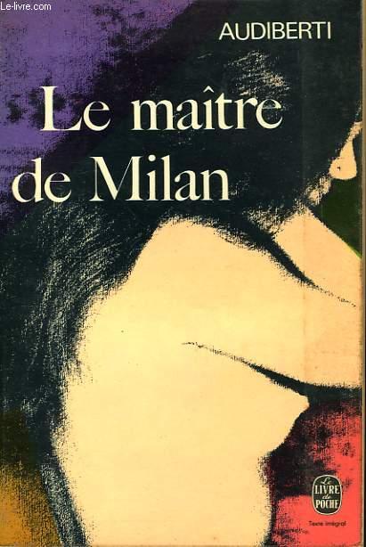 LE MAITRE DE MILAN