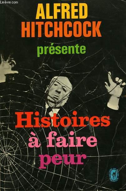 HISTOIRES A FAIRE PEUR
