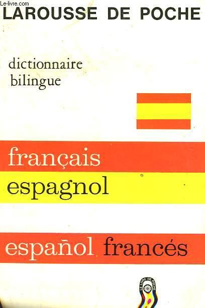 DICTIONNAIRE BILINGUE FRANCAIS - ESPAGNOL
