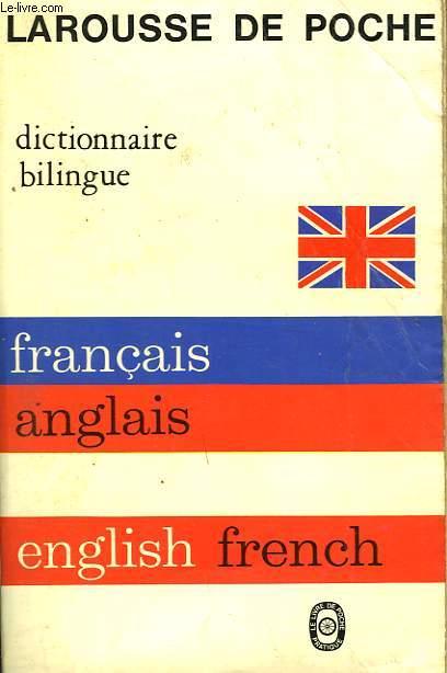 DICTIONNAIRE BILINGUE FRANCAIS - ANGLAIS