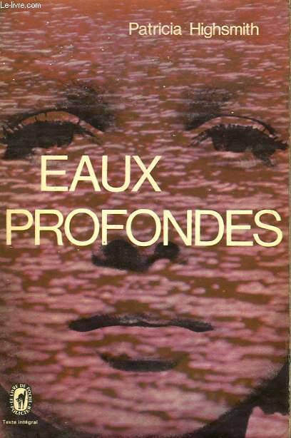 EAUX PROFONDES - DEEP WATER