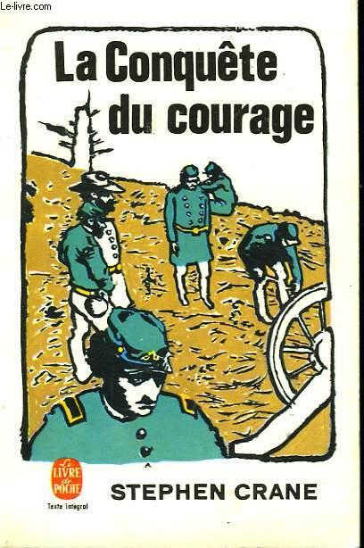 LA CONQUETE DU COURAGE - EPISODE DE LA GUERRE DE SECESSION
