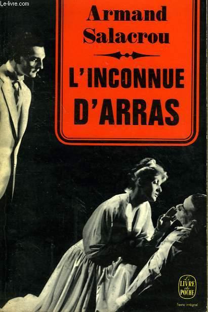 L'INCONNUE D'ARRAS - PIECE EN TROIS ACTES