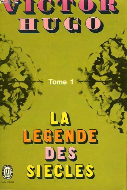 LA LEGENDE DES SIECLES - TOME 1