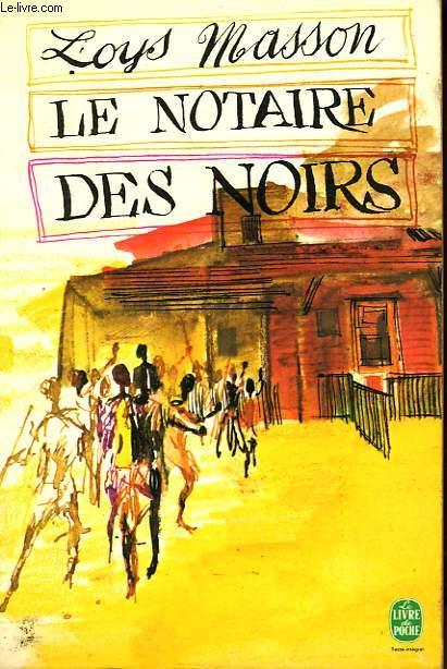 LE NOTAIRE DE NOIRS