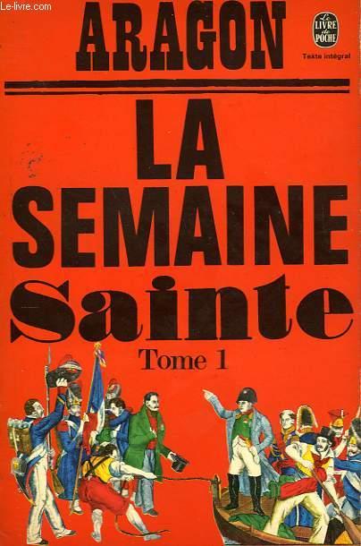 LA SEMAINE SAINTE TOME 1