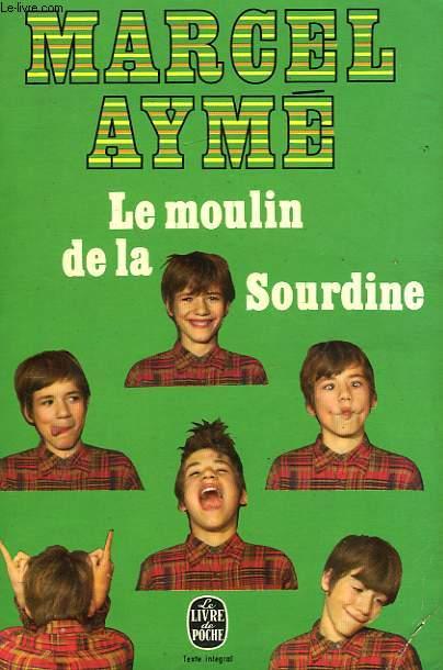 LE MOULIN DE LA SOURDINE