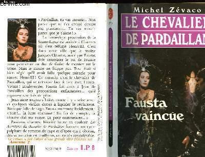 LE CHEVALIER DE PARDAILLAN 4 - FAUSTA VAINCU