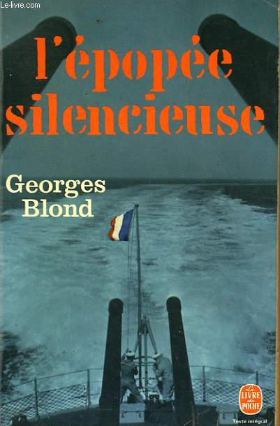 L'EPOPEE SILENCIEUSE - SERVICE A LA MER 1939 1940