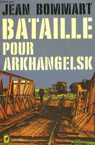 BATAILLE POUR ARKHANGELSK
