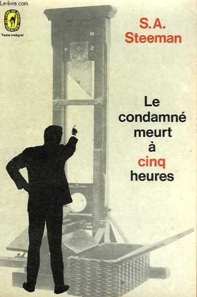 LE CONDAMNE MEURT A CINQ HEURES