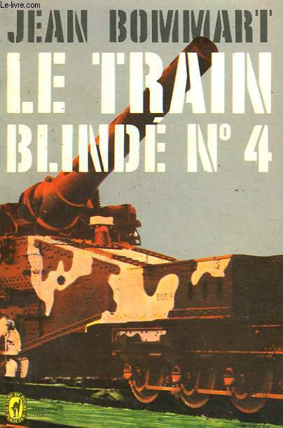 LE TRAIN BLINDE N° 4