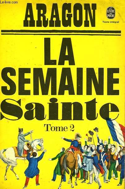 LA SEMAINE SAINTE TOME 2