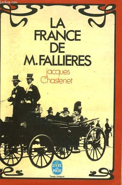 LA FRANCE DE M. FALLIERES