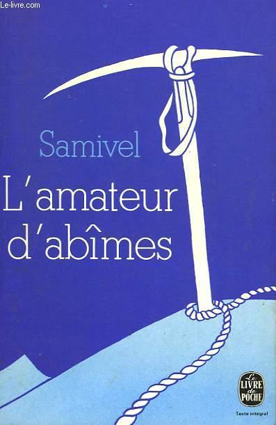 L'AMATEUR D'ABIMES