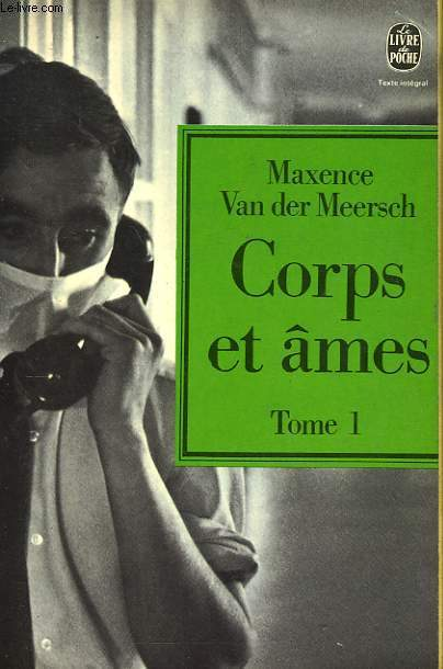 CORPS ET AMES TOME 1