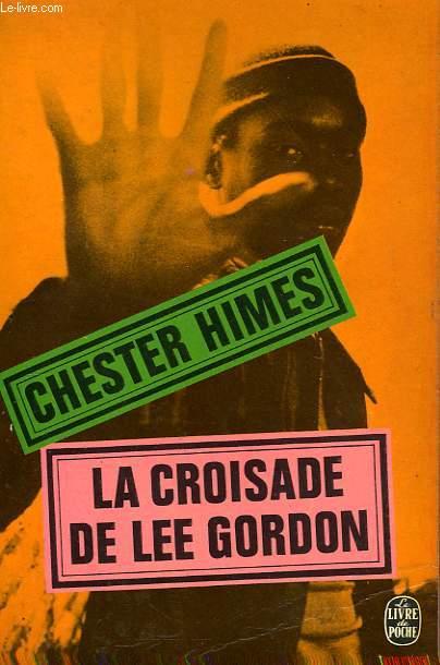 LA CROISADE DE LEE GORDON