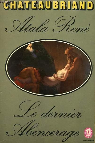 ATALA RENE - LA DERNIER ABENCERAGE