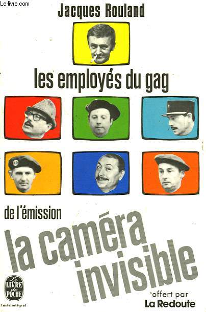LES EMPLOYES DU GAG DE L'EMISSION LA CAMERA INVISIBLE