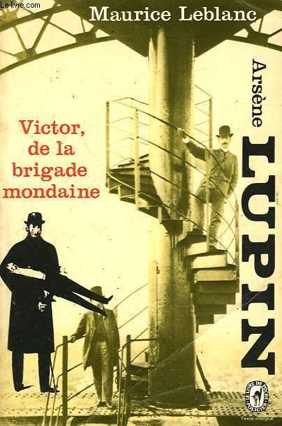 ARSENE LUPIN - VICTORE DE LA BRIGADE MONDAINE