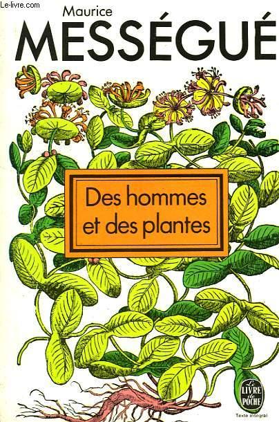 DES HOMMES ET DES PLANTES