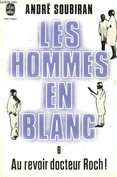 LES HOMMES EN BLANC TOME