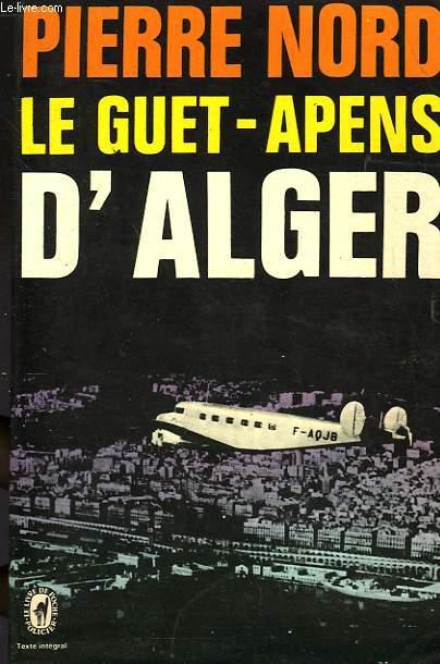 LE GUET APENS D'ALGER
