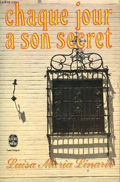 CHAQUE JOUR A SON SECRET
