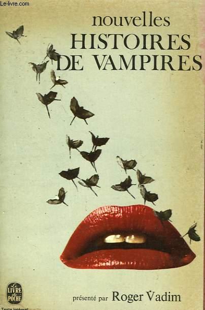 NOUVELLES HISTOIRES DE VAMPIRES