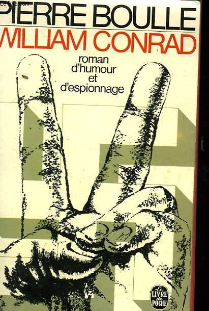 WILLIAM CONRAD - ROMAN D'HUMOUR ET D'ESPIONNAGE