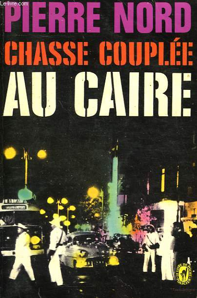 CHASSE COUPLEE AU CAIRE