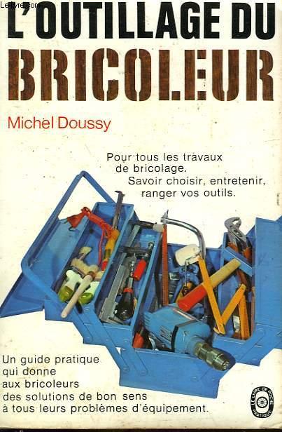 L'OUTILLAGE DU BRICOLEUR