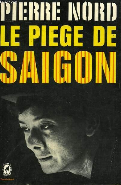 LE PIEGE DE SAIGON