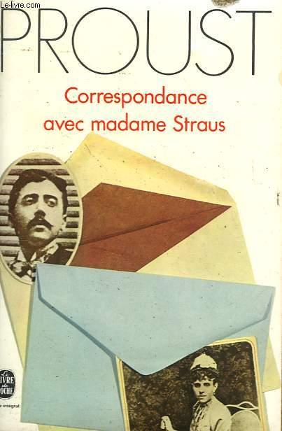 CORRESPONDANCE AVEC MADAME STRAUS