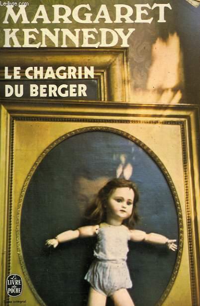 LE CHAGRIN DU BERGER