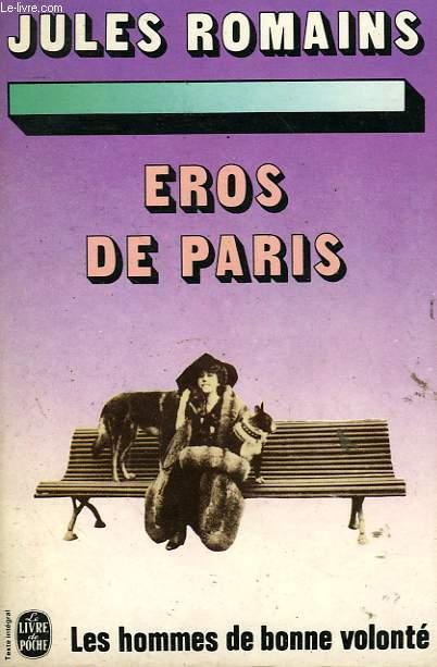 LES HOMMES DE BONNE VOLONTE - EROS DE PARIS
