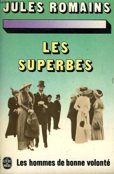 LES HOMMES DE BONNE VOLONTE - LES SUPERBES