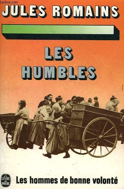 LES HOMMES DE BONNE VOLONTE - LES HUMBLES