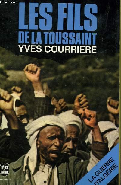 LA GUERRE D'ALGERIE TOME 1 - LES FILS DE LA TOUSSAINT