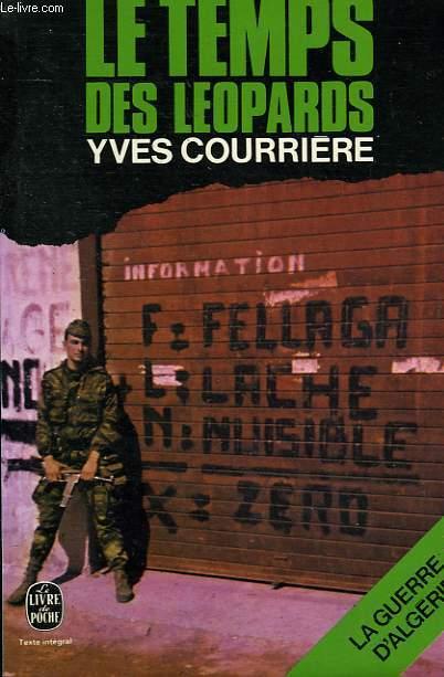 LA GUERRE D'ALGERIE TOME 2 - LE TEMPS DES LEOPARDS